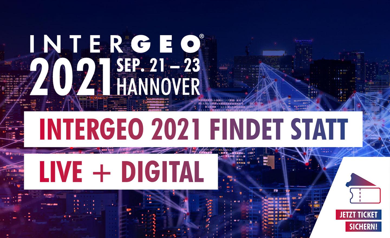 Intergeo 2021 findet statt Live & Digital - 21. bis 23. September 2021 in Hannover
